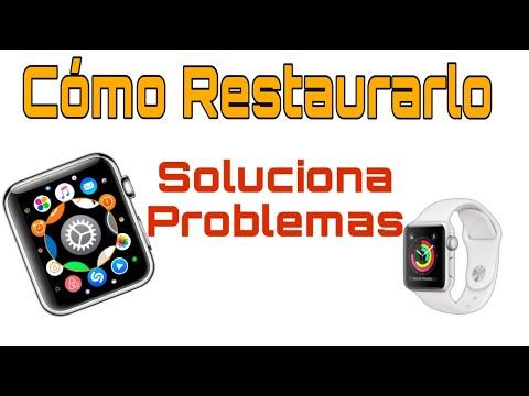 Cómo Restablecer el Apple Watch