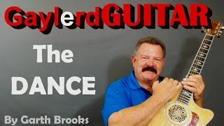 """""""THE DANCE"""" Guitar Lesson (Garth Brooks)Learn to play guitar: Beginner and Expereinced Lessons"""