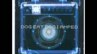 Dog Eat Dog - In Time (Growing Came)