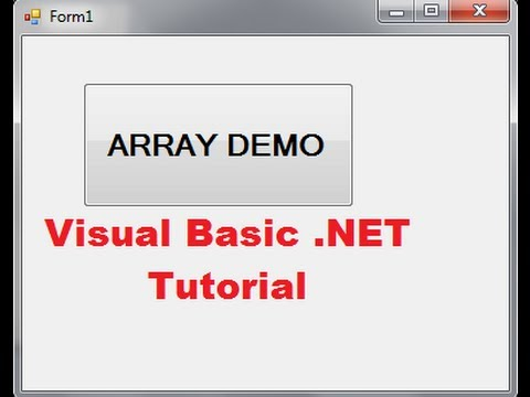 Visual Basic .NET Tutorial 42 –  Using Arrays (VB.NET)