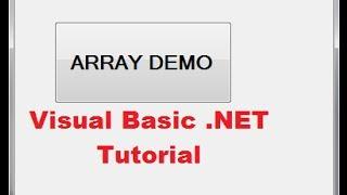 Visual Basic .NET Tutorial 42 -  Using Arrays (VB.NET)
