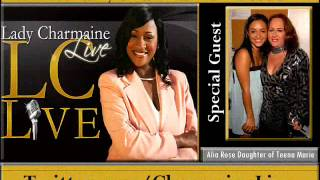 Alia Rose Daughter of the late Teena Marie on Lady Charmaine Live