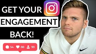 INSTAGRAM ENGAGEMENT DROP! (HOW TO FIX IT) 2020