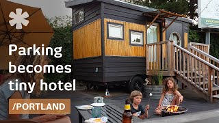 Family builds 6 tiny homes for hotel on old Portland parking