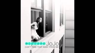 01) JoJo - Can't Take That Away From Me