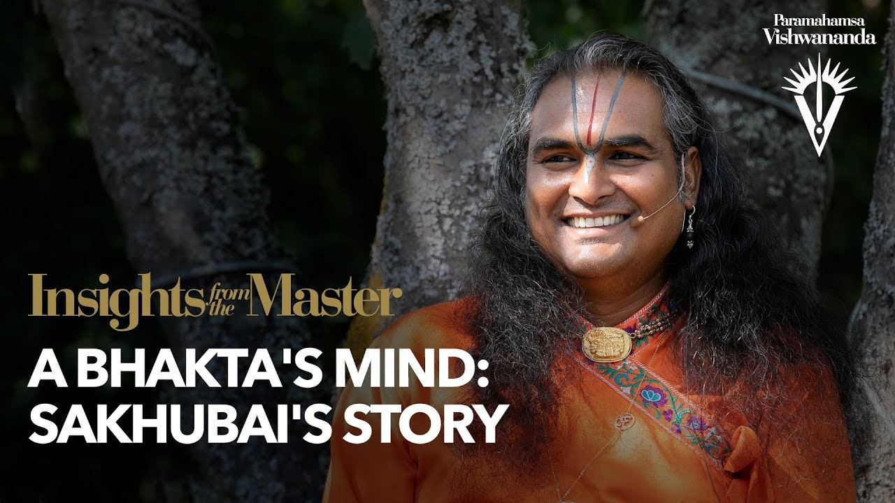 A Bhakta's Mind: Sakhubai's Story | Insights from the Master