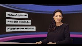 Havlovská diplomacie. Brusel proti svobodě slova. Progresivismus na univerzitách