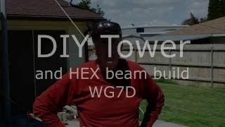 DIY Tilt Tower And K4KIO HEX Beam Install