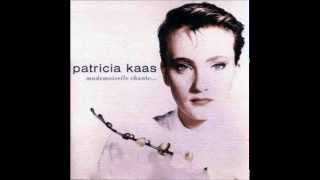 Mademoiselle Chante Le Blues   Patricia Kaas (album Version)