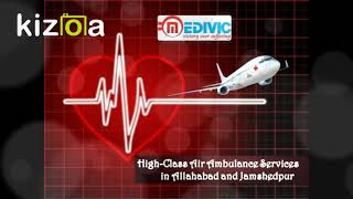Get the Finest ICU Based Air Ambulance Services in Allahabad by Medivic