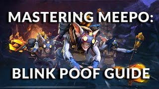 Mastering Meepo: Blink Poof Guide   How To Play Meepo Dota 2   PVGNA.com