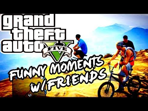 ★FUNNY MOMENTS-BMX,MT.ENCHILADA,TROLLIN WALTER★「HD」1080p-GTA5™:「GRAND THEFT AUTO 5 GAMEPLAY」