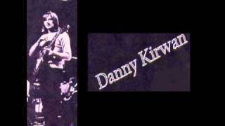 danny kirwan - end up crying