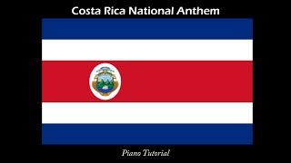 Costa Rica National Anthem Piano Tutorial