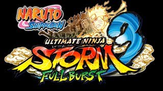 NARUTO SHIPPUDEN: Ultimate Ninja STORM 3 Full Burst video