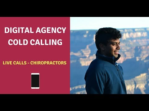 Digital Agency Cold Calling | Live Calls to Chiropractors