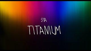 Sia   Titanium   Slow Version Lyrics