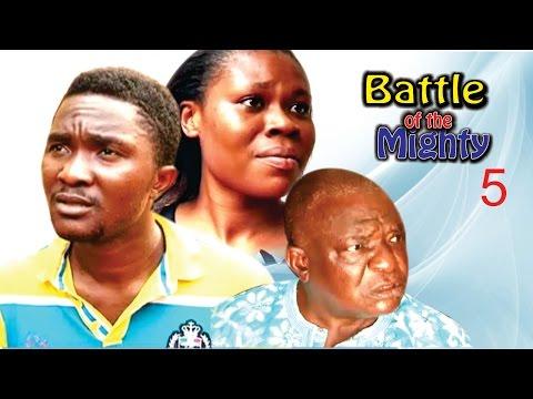 Battle Of The Mighty (Pt. 5) [Starr. Rhema Nedum Isaac, Ijeoma Esione, Abigail Edward, Chinonso Onuoha, Amara Ndubisi]
