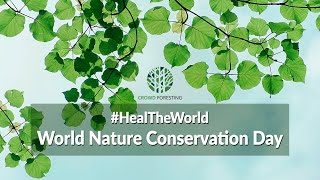 Heal the World Campaign on World Nature Conservation Day 2020