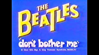 """""""DON´T BOTHER ME""""  BEATLES CARTOON."""