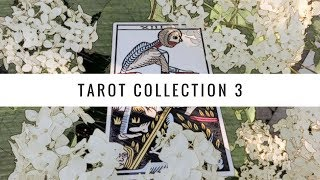 Tarot Collection 3! Indie decks/mass productions