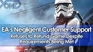EA's Negligent Customer Support Refuses to Refund Game Despite Requirements Being Met