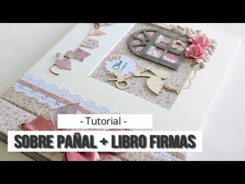 LIBRO DE FIRMAS BAUTIZO + COMO REALIZAR UN SOBRE PAÑAL - TUTORIAL   LLUNA NOVA SCRAP