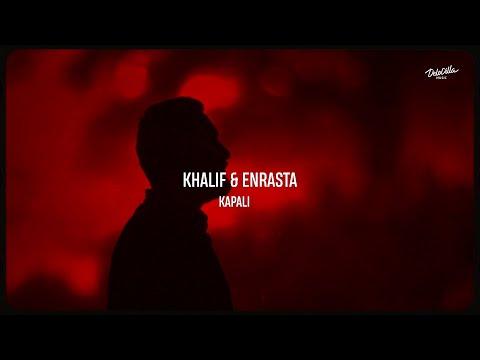 KhaliF, Enrasta - Капали