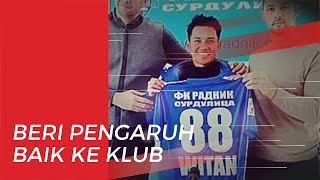 Seusai Bergabungnya Witan Sulaiman, FK Radnik Surdulica Dapat Puluhan Ribu Follower Baru