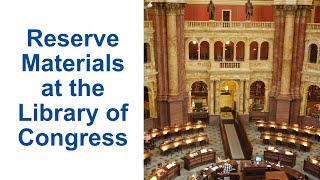 113 How to Reserve Items at the Library of Congress