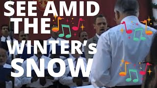 """""""See Amid The Winter's Snow"""" Sung By Muscat Men's Choir & Pastor Jack Buteyn"""