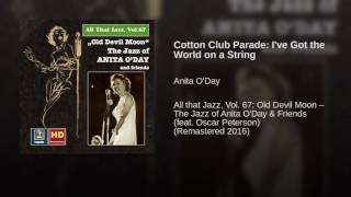 Cotton Club Parade: I've Got the World on a String