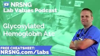 Glycosylated Hemoglobin A1c Nursing Considerations, Normal Range, Nursing Care, Lab Values Nursing