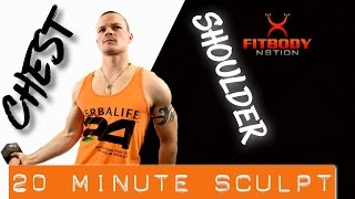 20 Minute CHEST & SHOULDER Sculpt by Trainer Ben