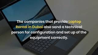 What are the Benefits of Laptop Rental for Events in Dubai?