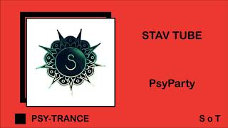 Stav Tube - PsyParty (Extended Mix) [Free Download]