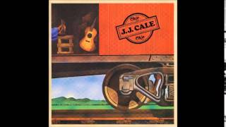 """J.J.Cale """"Anyway the Wind Blows"""""""