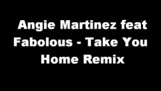 Angie Martinez feat Fabolous - Take You Home Remix
