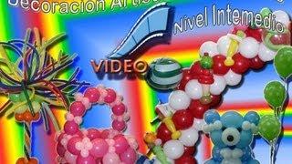 Curso Intermedio de Decoracion artistica con globos
