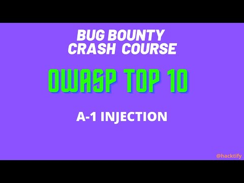1 OWASP : INJECTION | Bug Bounty | Penetration Testing | Ethical ...