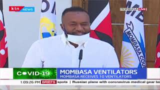 Mombasa county receives 10 ventilators from well-wishers in the fight against COVID-19