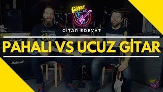 GİTAR EDEVAT - Pahalı Gitar VS Ucuz Gitar Karşılaştırması