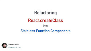 Refactoring React.createClass to Stateless Functions
