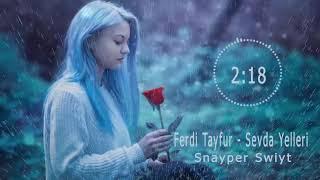 Ferdi Tayfur - Sevda Yelleri Remix