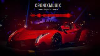 Lambo Diablo GT Remix   [CronixMusix]