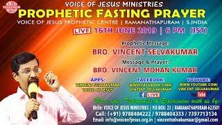 June | Monthly Prophetic Fasting Prayer , Ramnad | Bro. Vincent Selvakumaar