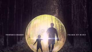 Tristam & Braken - Frame of Mind