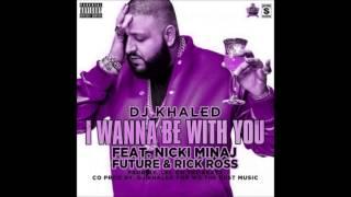 Dj Khaled- I Wanna Be With You ft. Nicki Minaj Rick Ross & Future Chopped and Screwed by DJ BRANDO