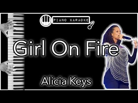 Girl On Fire - Alicia Keys - Piano Karaoke Instrumental