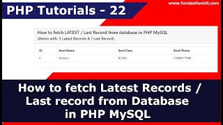 How to fetch Latest Records / Last record in PHP MySQL   PHP Tutorials - 22